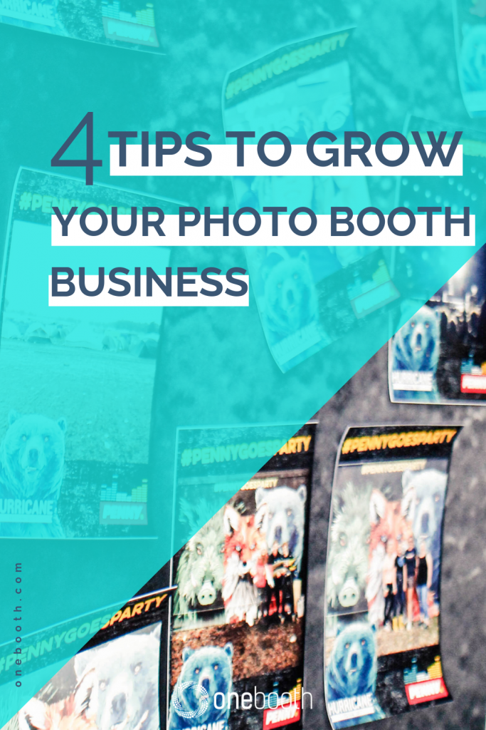 tips to grow your photo booth business with onebooth diy photo booth