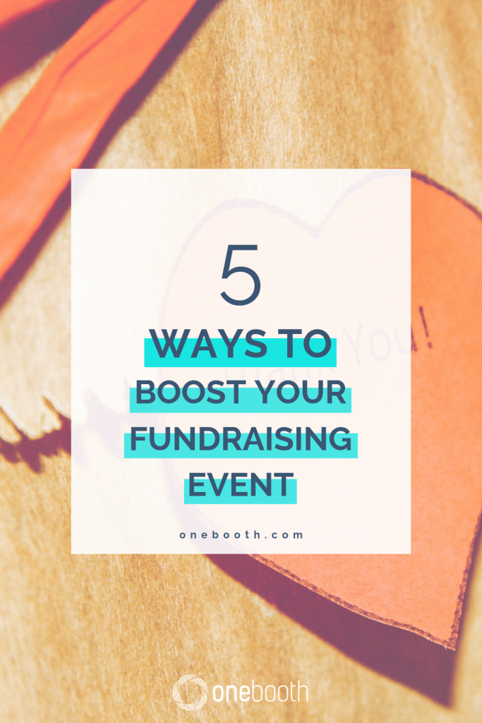 5 Simple Ways To Boost Your Fundraising Event