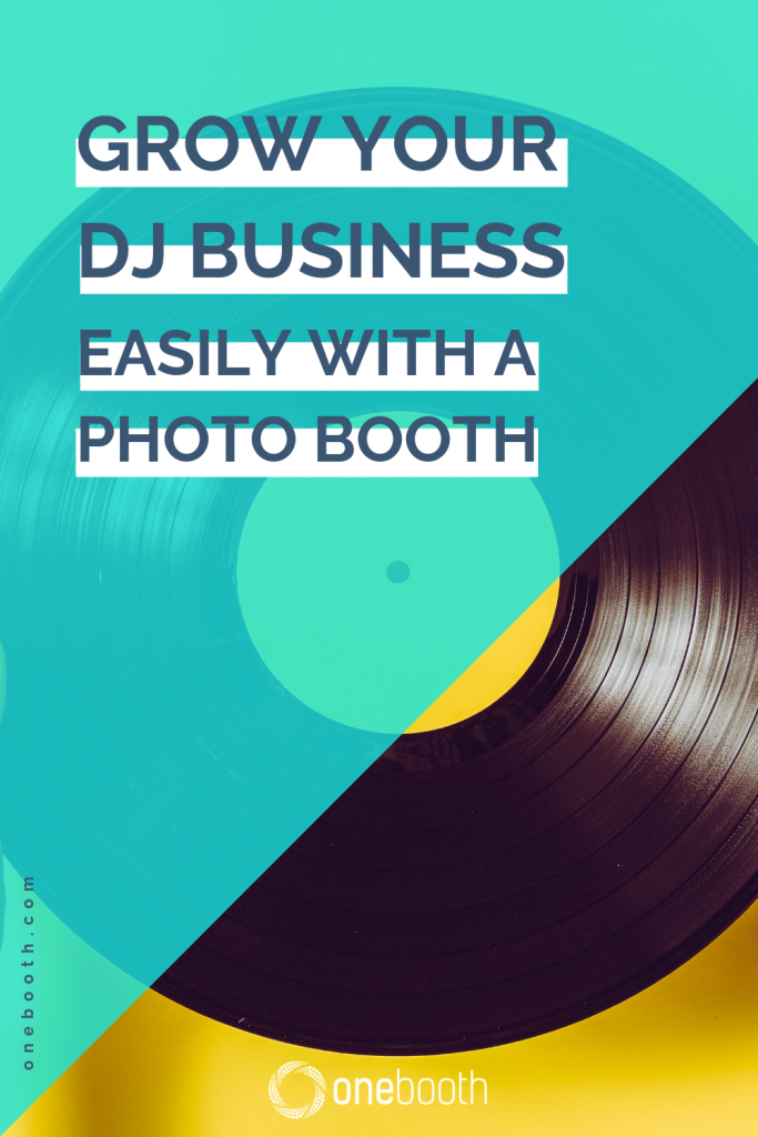 Grow Your DJ Business easily With A Photo Booth