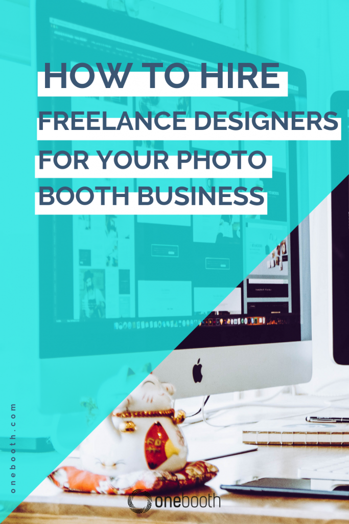 How To Hire Freelance Designers For Your Photo Booth Business with Onebooth Photo Booth App for ipad