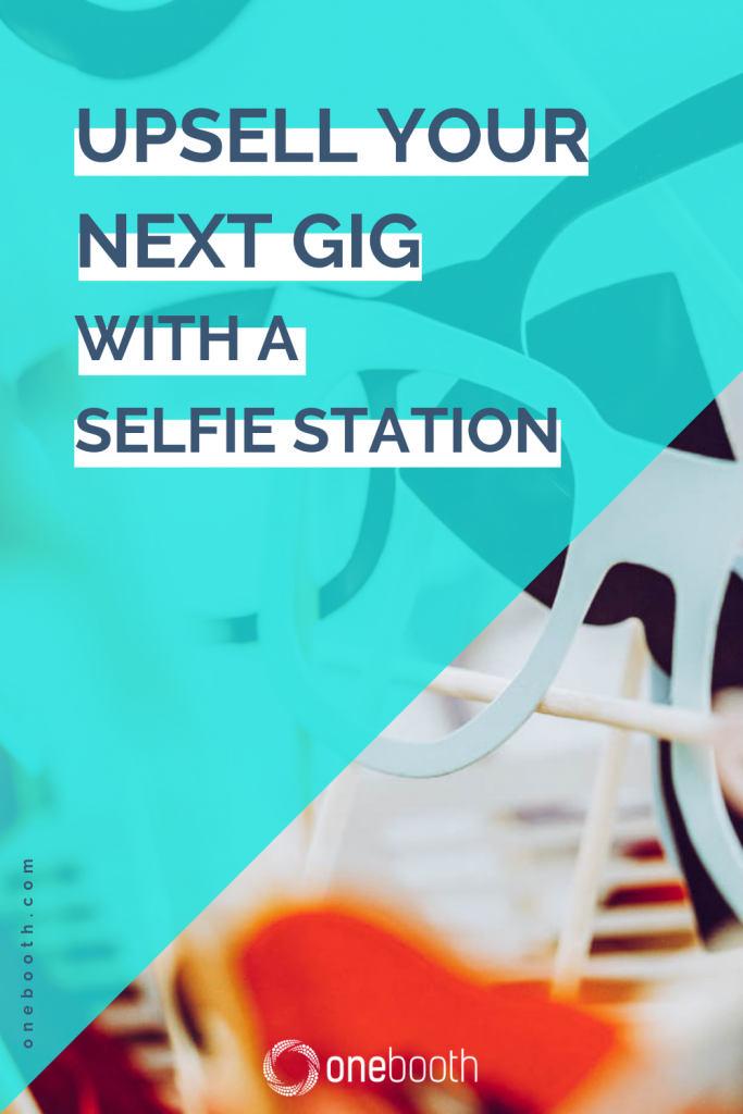 Having a selfie station is the newest trend in event management. Learn how to upsell your next gig by adding a selfie station to your services.