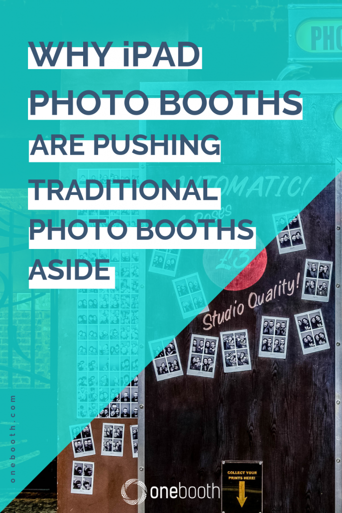 why ipad photo booths are pushing traditional photo booths aside