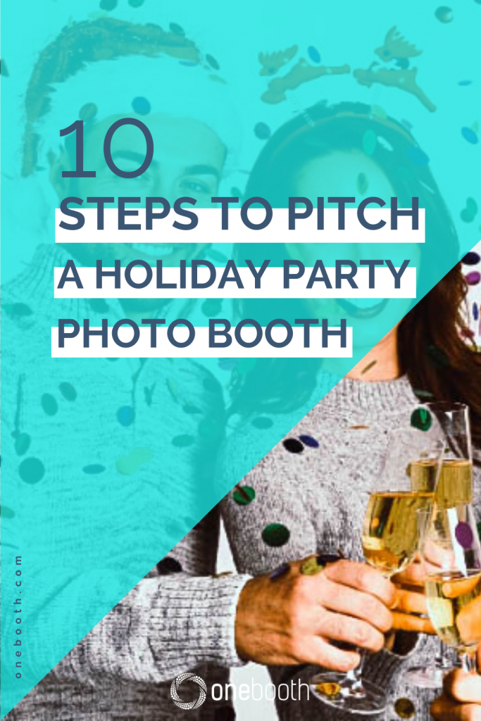 10 Steps to pitch a holiday party photo booth (with guide)