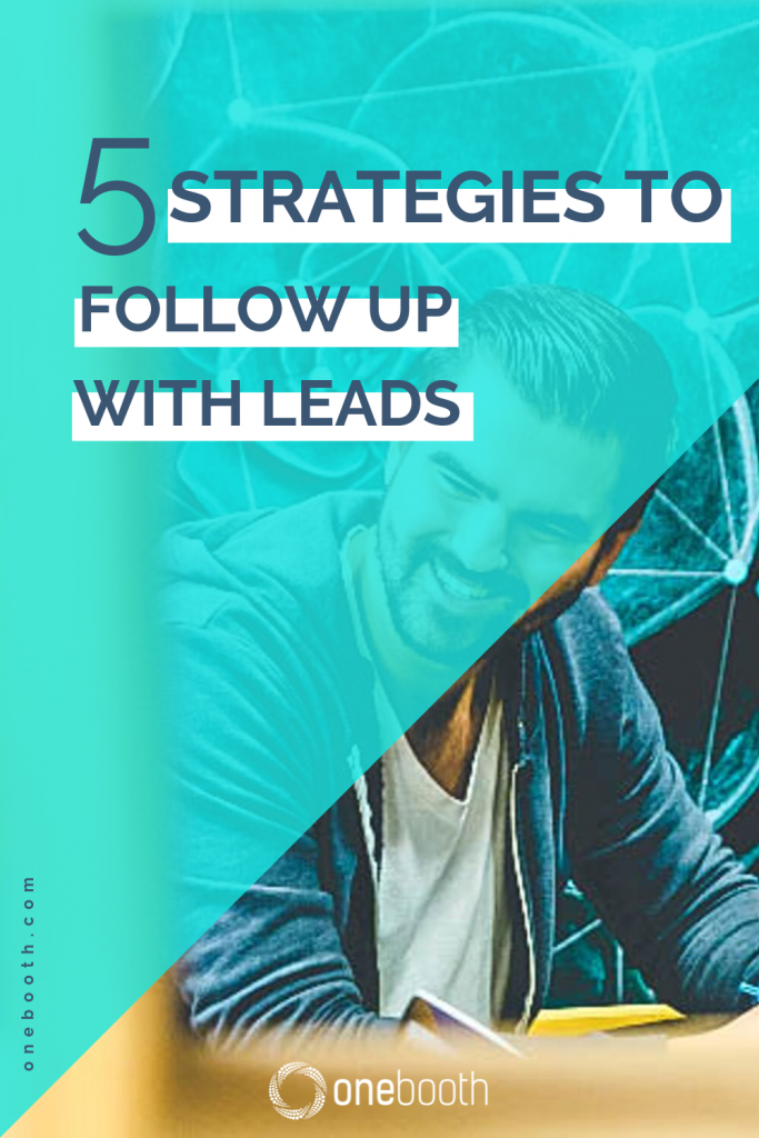 5 strategies to follow up with leads