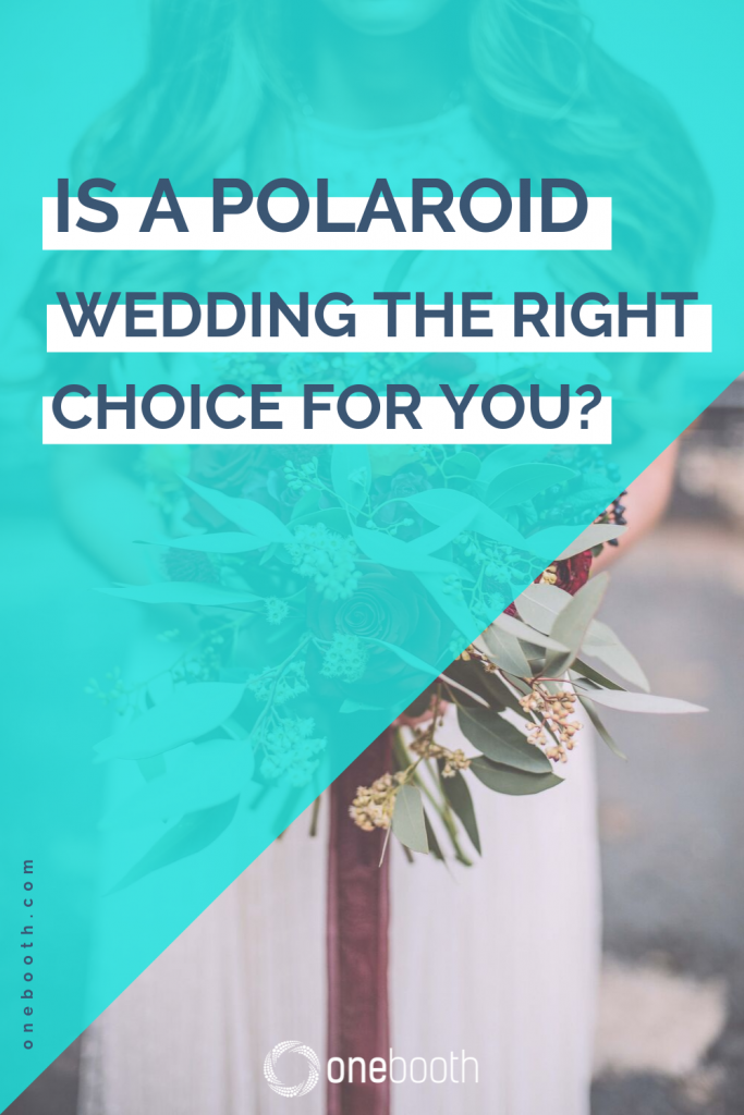 is a palaroid wedding the best choice for you