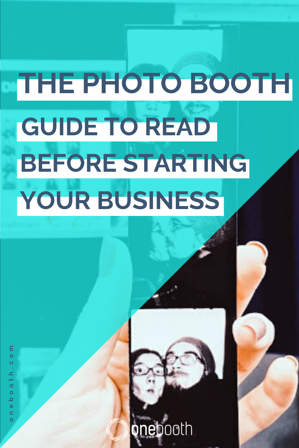 The Ultimate Photo Booth Guide To Read Before Starting Your Business