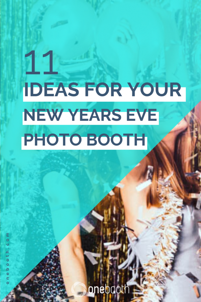 11 ideas for your new years eve photo booth